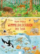 Arena - Mein großes Wimmelbilderbuch der Tiere, Pappbilderbuch, 16 Seiten, ab 2-4 Jahren. Döring, Hans-Günther.