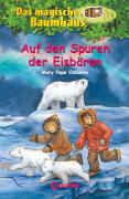 Loewe Das magische Baumhaus - Auf den Spuren der Eisbären, Band 12