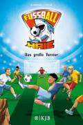 Die Fußball-Haie Band 2 - Das große Turnier
