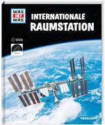 WAS IST WAS Internationale Raumstation